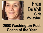 fran duvall, girls volleyball 2008 washington post coach of the year